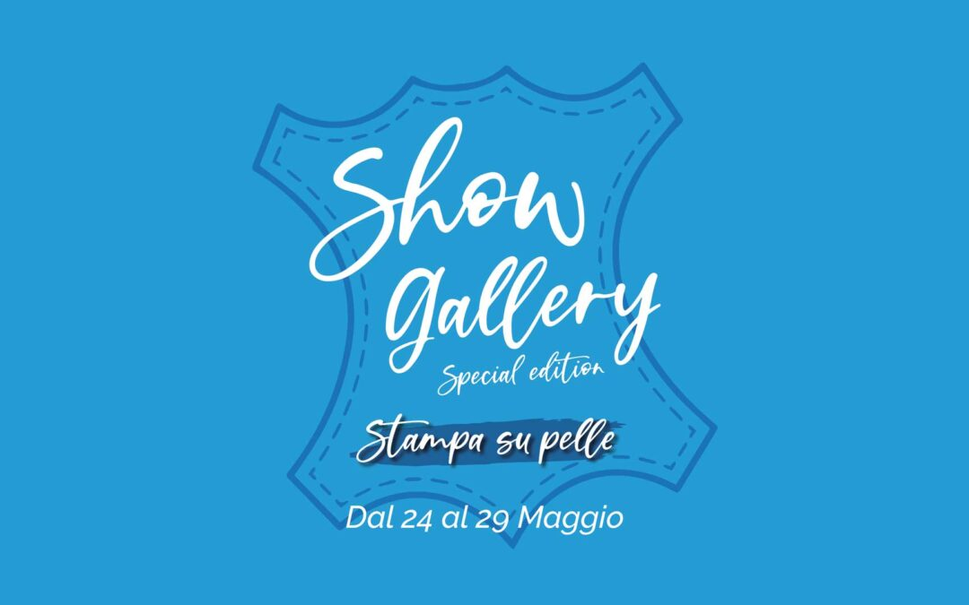 Show Gallery edizione speciale